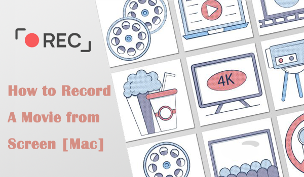 How to Record a Movie from Screen on Mac